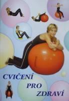Publikace Cvičení pro zdraví  (velký míč)  - 1